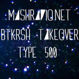 Type 500  @ Mash Radio // BTKRSH Takeover (07.01.2015)