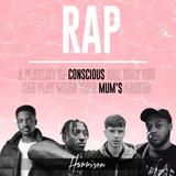 Rap - Conscious Mix // Summer 2018