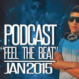 Viktor Plaza - Podcast '' Feel The Beat '' Jan 2015