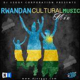 Rwandan Cultural Music Mix-DjEsggy