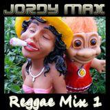 Jordy Max presents Reggae Mix 1