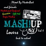 The Mashup Lovers(Vol 1)..Back to school..mixed By Dj MasterBeat