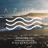 Episode 12 - Indeependently A mix by KALDERA