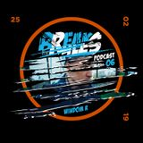 Breaks The Rules Podcast 06 - Windom R
