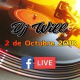 Dj Will - Facebook Live Set (2 de Octubre 2018)