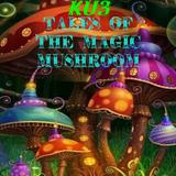 KU3 -  Tales of the Magic Mushroom