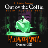 Out ov the Coffin: Halloween Special 2017