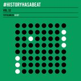 ToffoloMuzik - History has a Beat 32