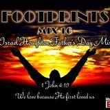 FOOTPRINTS Mix 16 - Israel Houghton Mix