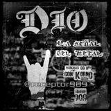"""Dio """"La señal del Metal"""" #15 (01-08-12)"""