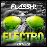 Electro & Big Room Mix - Episode #28