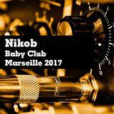 #95 NikoB - Tech House - Baby Club - Marseille - 21.05.2017