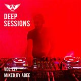 Deep Sessions # Vol 137 - 2019 | Vocal Deep House Music  Mix By Abee