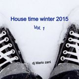 dj mario zani house time winter 2015 vol.1