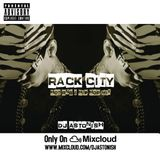 RACK CITY | HOT RNB & HIP HOP MIX @DJASTONISH