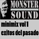Monster Sound MiniMix Vol 1 Exitos del Pasado