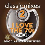 DMC - Classic Mixes - I Love The 70s Vol. 02