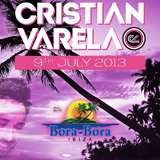 Cristian Varela - Bora Bora Ibiza set 9th of July