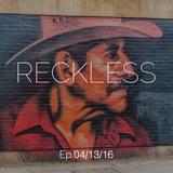Ali Farahani - Reckless E.p 04/13/16 - #068