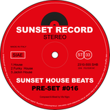 Pre-Set #016 House Set mixed by Sunset House Beats