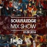 Soulfuledge Mix Show : 09.01.2016 (House FM)