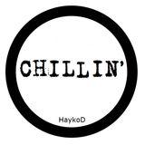 HaykoD - Chilin'
