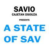 Savio Cajetan DSouza presents 'A State Of Sav' - Ep 09