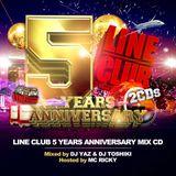 LINE CLUB 5 Years Anniversary MIX CD mixed by DJ YAZ