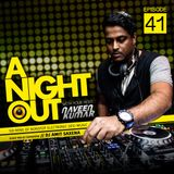 A Night Out Ep. 041 ft. Dj Amit Saxena