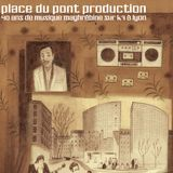 Place du Pont Production. Des chansons du Maghreb à Lyon
