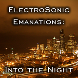 ElectroSonic Emanations - Into the Night
