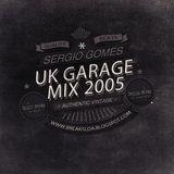 Sergio Gomes   BREAKS lda. - UK Garage Mix '05 Vol.01