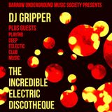 DJ GRIPPER - THE INCREDIBLE ELECTRIC DISCOTHEQUE LIVE @ BUMS 9th Mar 2019