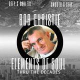 Bob Christie  Elements OF Sou l Cambrian Radio 22-8 -19