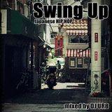 Swing Up J-HIPHOP / June 5 2019 / Japanese HIP HOP / HIP HOP / Japanese