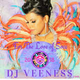 For The Love of Soca - DJ Veeness