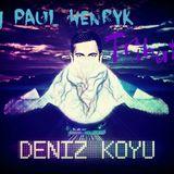 Deniz Kuyo Tribute by DJ Paul Henryk