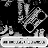 #HipHOPJUEVES Live at El Shamrock 3.23.17