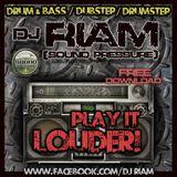 DJ RIAM - Play it louder!