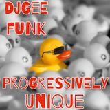 DJ GEE FUNK - PROGRESSIVELY UNIQUE