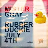 Rubber Duckie - July 4th, 2019 (Live)