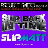 Slipmatt's Slip Back In Time Show on Project Radio 11-01-12 (Early Rave / Old Skool)