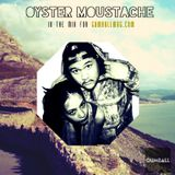 GUMBALL Radio presents Oyster Moustache