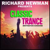 Richard Newman Presents Classic Trance Destination Sunshine