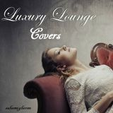 Luxury Lounge Covers