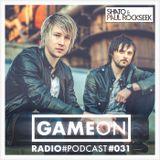 GAMEON Radio #031
