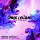 Liz Deejay - Buen rollaso (House & Tech house)