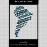 Transmisión 19 - Sonidos del Sur