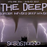 The DEEP 10 - Garage Infused Deep House - August 2017