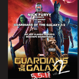 GUARDIANS OF THE GALAXY 1-2 CLASSIC HIP HOP REMIXXS SOUNDTRACK BY NICK FURYY